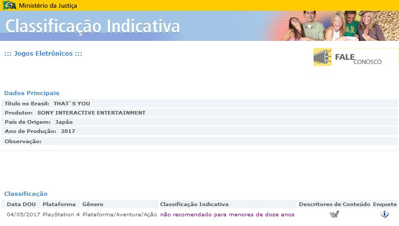 http://portal.mj.gov.br/ClassificacaoIndicativa/jsps/DadosJogoForm.do?select_action=&tbjogo_codigo=7475